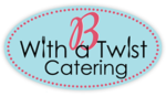 B With A Twist Catering